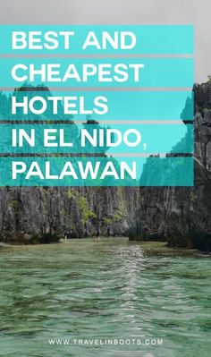 Best and Cheapest Hotels in El Nido.