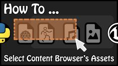 - How To Select Content Browser's Assets Using Python And C++ English Channel, Unreal Engine, Confirmation, Python, The Selection, Engineering, Content, French, Youtube