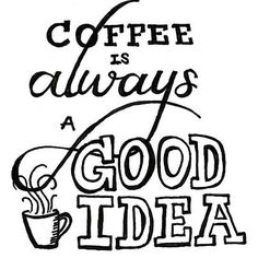 So very true. #coffee #quote #LiveWithGusto