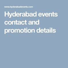 Hyderabad events contact and promotion details