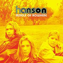 hanson albums | Middle of Nowhere (Hanson album) - Wikipedia, the free encyclopedia
