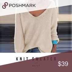 """Clarissa Knit Sweater Gorgeous luxury knit sweater. Material content cotton blend medium thickness knit. Regular stretch, beautiful beige color. Long sleeve v- neck. Sizing: Bust 37.7"""", Sleeve 25.1"""", Length 26"""". Soft textured knit sweater, Relaxed, flattering fit , Length covers your back pockets and hits mid-zipper on your favorite jeggings , V-neck, Side slits. Sweaters"""
