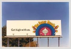 """Get high with us."" Space Needle billboard ad from the ~ vintage everyday Seattle Washington, Washington State, 1970s Aesthetic, Aesthetic Photo, Lol, Public Relations, Chicago Cubs Logo, Vintage Ads, Vintage Space"