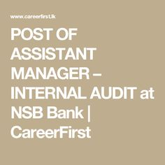 NSB Bank is seeking candidate for Assistant Manager position.