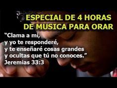 4 HORAS DE MUSICA PARA ORAR, las melodias mas hermosas para orar y meditar