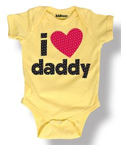 Look at this Banana 'I Love Daddy' Bodysuit - Infant on #zulily today!