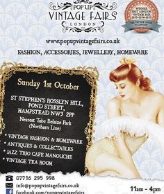 You can find us at Pop Up Vintage Fairs on 1 October 2017 at St Stephen's in Hampstead, London