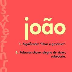 Marque o João que você conhece!! #nomedodia #joão