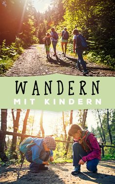 Wandern mit Kindern - Anti-Langeweile-Tipps, Packliste und Co. Outdoor Education, We Are Family, Outdoor Fun, Beach Resorts, Travel With Kids, Games For Kids, Kids And Parenting, Cool Kids, Germany