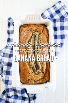 A naturally-sweetened multi-grain banana bread that's not only delicious, but also good for you! This bread is full or nourishing and simple…