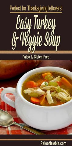 Here's what to do with that leftover turkey – make this simple and delicious soup. Loaded with veggies – ready in about 30 minutes!