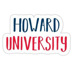 Howard University Stickers By Pwrct Redbubble Howard University Howard University