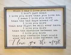 Your go-to for farmhouse, custom and hand made signs! Love You More Quotes, I Love You Signs, Love You The Most, Lucky In Love, Say I Love You, Love You More Than, Me Quotes, Qoutes, Queen Quotes