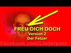 Freu Dich - Version 2 - Der Fetzer