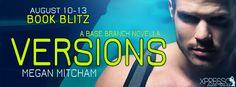 RELEASE BLITZ & #GIVEAWAY - Versions by Megan Mitcham - @MeganMMMitcham, @XpressoTours, #Adult, #Romance, #Suspense (August)