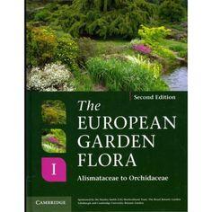 The European garden flora: Alismataceae to Orchidaceae / 712.41 CULL 2011
