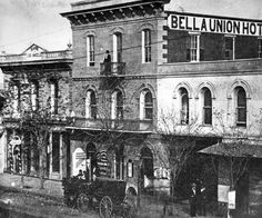 Circa 1873 view of the Bella Union Hotel. Courtesy of the Photo Collection, Los Angeles Public Library.