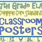This set of posters are for 7th grade ELA standards only.  There are no math standards in this packet.    These Common Core Poster will make it super...