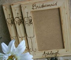 Gifts for Bridesmaid Personalized Frames - -love this. put a picture of the bridesmaid and the bride together in the frame by pamela