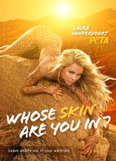 Laura Vandervoort's Sexy Bodypainted PETA Ad: Actor Laura Vandervoort bares all while painted to look like a sunbathing lizard in a hot PETA ad that encourages others to leave wildlife out of their wardrobes