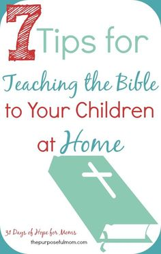 Here are seven tips for getting started in teaching the Bible to your children at home. You don't have to be intimidated about teaching Scripture to your kids! Teaching Your Children the Bible Learn The Bible, Bible Study For Kids, Kids Bible, Children's Bible, Bible Verses For Kids, Raising Godly Children, My Children, Children Train, Catholic Children