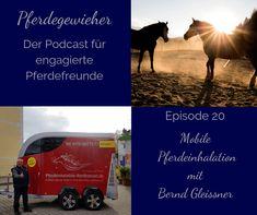 In dieser Episode des Pferdegewieher-Podcasts erfährst du, wie dein Pferd bei Atemwegserkrankungen von der mobilen Pferdeinhalation profitieren kann. Movies, Movie Posters, Horse Feed, Stay Fit, Tips And Tricks, Knowledge, Health, Film Poster, Films