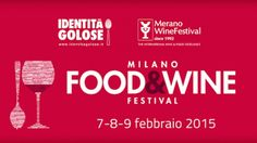 Milano Food&Wine Festival: la kermesse del gusto
