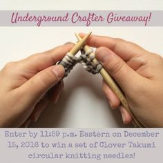 Enter through December 2016 for your chance to win a pair of Clover Takumi circular needles in your choice of size, courtesy of Clover USA. Yarn Inspiration, Circular Knitting Needles, Handmade Clothes, Giveaways, Knitting Patterns, December, Crochet, Check, Clothing