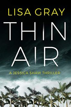 Read Thin Air (Jessica Shaw) thriller suspense book by Lisa Gray . Got Books, Books To Read, Anatomy Coloring Book, What To Read, The Villain, Stories For Kids, Book Photography, Book Activities, Book 1