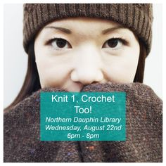 Whether you can whip up a sweater in a day or you don't know a knitting needle from a crochet hook, this class is for you. Bring your own supplies and join us for an evening of learning and conversation. We'll help beginners get started and the pros can give us tips.  No registration required.