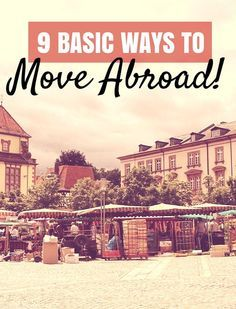 Tips for moving abroad!