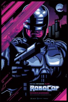 Skuzzles – RoboCop Movie Poster by James White (Signalnoise)