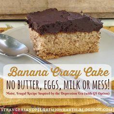 Banana Crazy Cake (No Butter, Eggs, Milk or Mess) ~ Inspired by the Depression Era Recipe (aka Wacky Cake) w/ GF Option