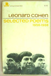 Leonard Cohen poems ~I have an old book of poems of his. He has always been one of my favorites since Suzanne. Book Of Poems, Poetry Books, Joan Of Arc Lyrics, Books To Read, My Books, Cover Books, Leonard Cohen, Album Book, Sound Of Music