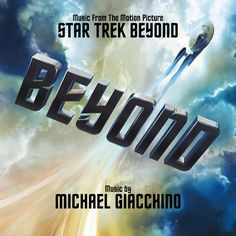 Star Trek Beyond (Music From The Motion Picture) Michael Giacchino 2016
