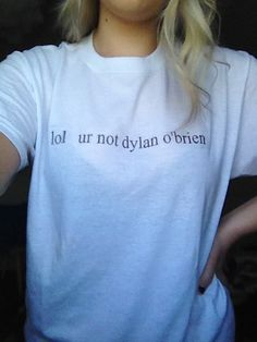 lol ur not dylan o'brien white t shirt by ARTISTWINTERS on Etsy, $20.00