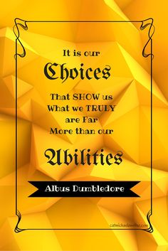 I never tire of HP and JK wisedom.  You? #FanGirl #Quote #Inspiration #Harry Potter -catmichaelswriter.com