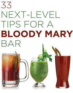 33 Next-Level Tips For A Bloody Mary Bar (some pretty interesting ideas, with links on how to make/where to buy/etc.).