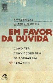 Baixar Livro Em Favor da Dúvida - Peter Berger em PDF, ePub e Mobi