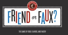 Chipotle Buy One, Get One Free Coupon when You Play The Friend or Faux Game!