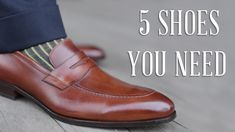 b3dd6bfb2e 5 Dress Shoes Every Man Must Have - What Leather Men s Shoes To Buy - Which  Ones To Purchase First. Καλά ΠαπούτσιαΔερμάτινα ...