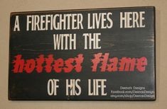 Firefighter Wife Sign Firefighter Decor Custom by DeenasDesign