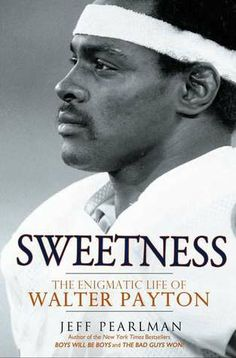 "Sweetness: The Enigmatic Life of Walter Payton by Jeff Pearlman At five feet ten inches tall, running back Walter Peyton was not the largest player in the NFL, but he developed a larger-than-life reputation for his strength, speed, and grit. Nicknamed ""Sweetness"" during his college football days, he became the NFL's all-time leader in rushing and all-purpose yards, capturing the hearts of fans in his adopted Chicago. - Goodreads #football #book"