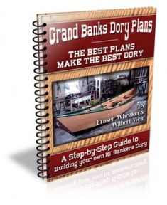 """Looking for Wooden Boat Plans? Check out """"Grand Banks Dory Plans"""". On the Left - Grand Banks Dory Plans - the Manual You will find detailed boat..."""