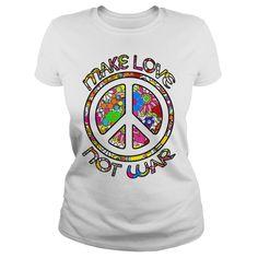 MAKE LOVE NOT WAR 1 Tee Online, White Women, Infinite, Shirt Designs, War, Store, Tees, Mens Tops, How To Make