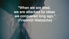 Interesting Quotes on Past. Past Quotes, Friedrich Nietzsche, Interesting Quotes, Looking Back, Let It Be