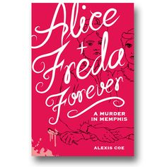 """Alice and Freda's tragic story gives a fascinating glimpse of 19th Century America's attempts to comprehend passion it has no language to acknowledge. Hauntingly enhanced by Sally Klann's illustrations, Alexis Coe's skillful research and documentation never distract from her heartbreaking narrative."" —Elizabeth Wein, New York Times bestselling author of Code Name Verity"