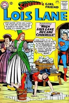 7/18/14  12:34a DC Lois Lane  'When Lois Lane Becomes Cinderella'' Vintage Comic Book Covers