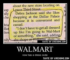 I've pinned this before, but it is SO FUNNY!!!  I think about this one randomly throughout the week and almost any time Wal-Mart is mentioned!