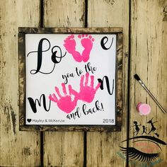 Love you to the Moon and Back Wooden Sign, Handprint and Footprint Art, Toddler Footprint Craft, Baby Footprint Craft - Vatertag Ideen Funny Valentine, Valentine Crafts, Valentines, Christmas Crafts, Baby Footprint Crafts, Footprint Art, Mothers Day Crafts For Kids, Fathers Day Crafts, Mother's Day